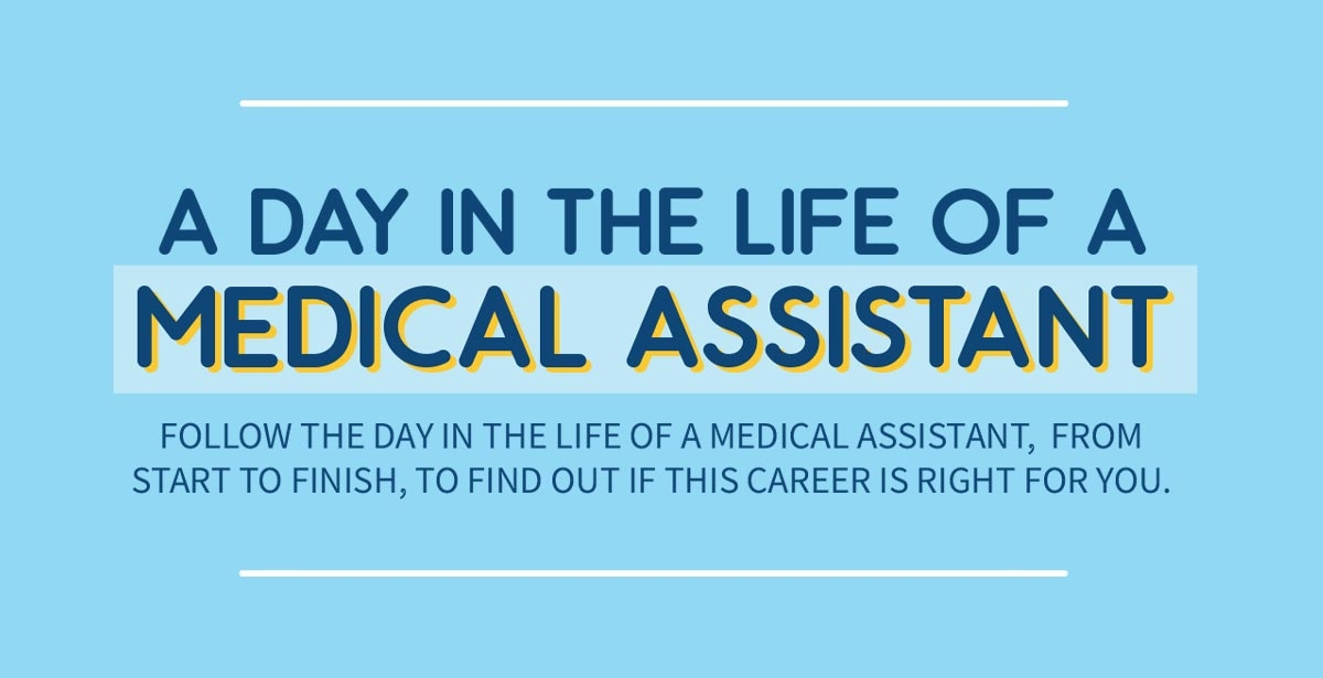Follow the day in the life of a medical assistant