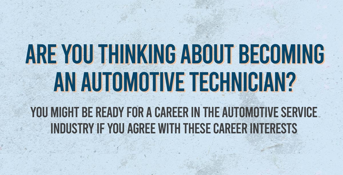 Are You Thinking About Becoming an Automotive Technician?